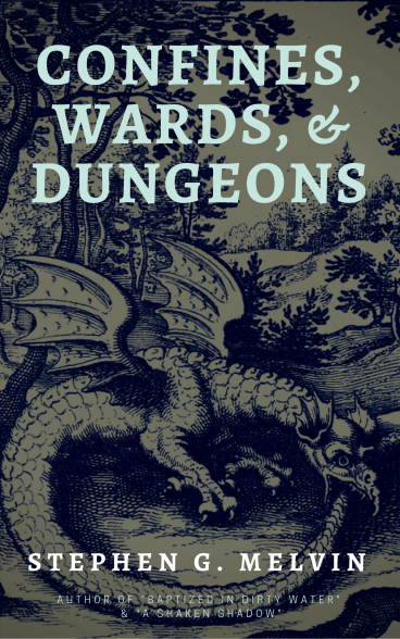 Confines Wards and Dungeons